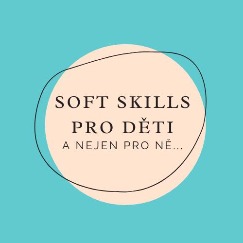 soft skills pro děti - Hana Vykoupilová a Helena Zitková